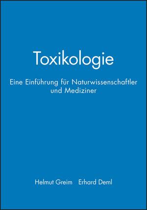 Toxikologie: Eine Einführung für Naturwissenschaftler und Mediziner