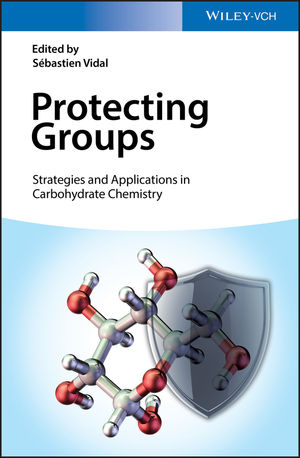 Protecting Groups: Strategies and Applications in Carbohydrate <span class='search-highlight'>Chemistry</span>