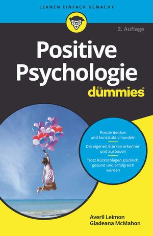 Positive Psychologie fur Dummies