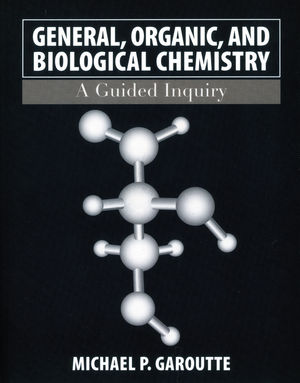 General, Organic, and Biological Chemistry: A Guided Inquiry, 1st Edition (EHEP000720) cover image