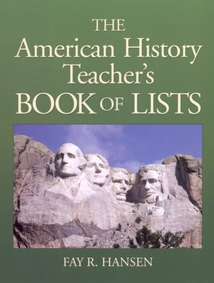 American History Teacher's Book of Lists