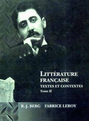 Littérature Française: Textes et Contextes, Tome II: XIX et XXe siècles (0470002921) cover image