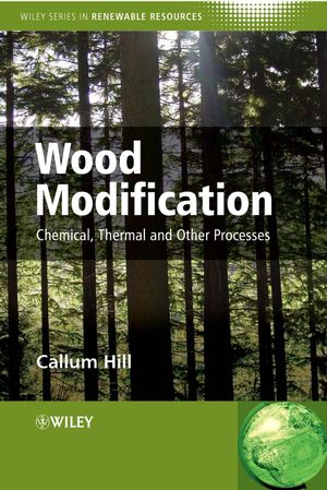 Wood Modification: Chemical, Thermal and Other Processes (0470021721) cover image