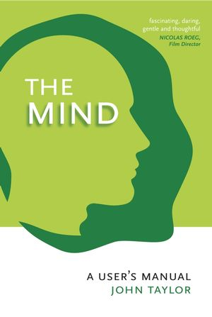 The Mind: A User's Manual