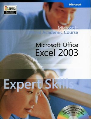 Microsoft<sup>�</sup> Office Excel 2003 Expert Skills