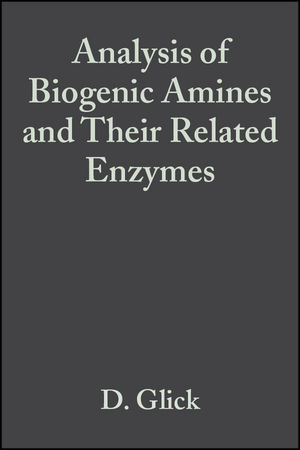 Analysis of Biogenic Amines and Their Related Enzymes