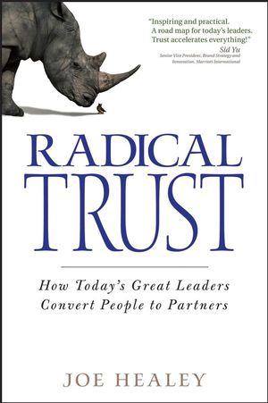 Radical Trust: How today