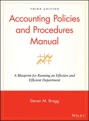 Wiley: Accounting Policies And Procedures Manual: A Blueprint For