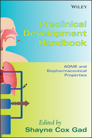 Preclinical Development Handbook: ADME and Biopharmaceutical Properties (0470249021) cover image