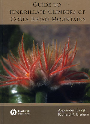 Guide to Tendrillate Climbers of Costa Rican Mountains (0470290021) cover image