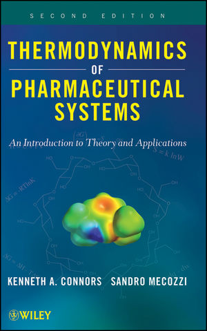 Thermodynamics of Pharmaceutical Systems: An introduction to Theory and Applications, 2nd Edition (0470425121) cover image