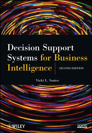 Decision Support Systems for Business Intelligence, 2nd Edition (0470634421) cover image