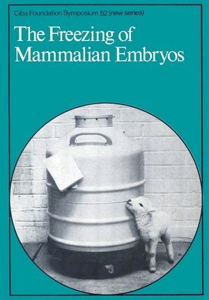 The Freezing of Mammalian Embryos