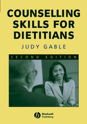 Counselling Skills for Dietitians, 2nd Edition (0470777621) cover image