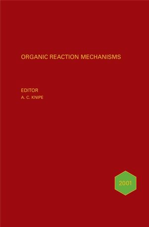 Organic Reaction Mechanisms 2001: An annual survey covering the literature dated January to December 2001