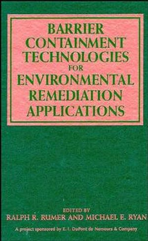 Barrier Containment Technologies for Environmental Remediation Applications