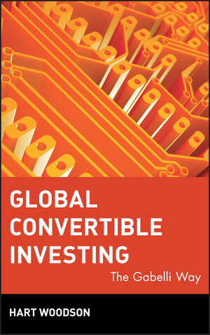 Global Convertible Investing: The Gabelli Way (0471209821) cover image