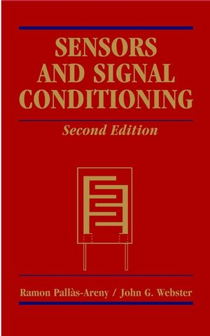Sensors and Signal Conditioning, 2nd Edition (0471332321) cover image