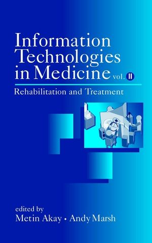 Information Technologies in Medicine, Volume 2, Rehabilitation and Treatment (0471414921) cover image