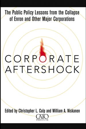 Corporate Aftershock: The Public Policy Lessons from the Collapse of Enron and Other Major Corporations (0471430021) cover image