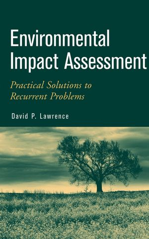 Environmental Impact Assessment: Practical Solutions to Recurrent Problems (0471457221) cover image