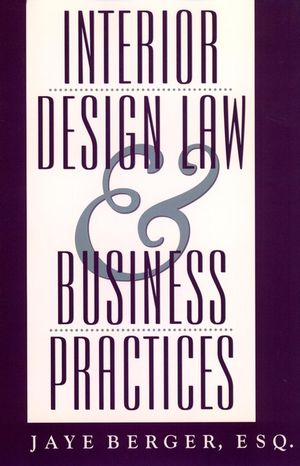 Interior Design Law and Business Practices (0471583421) cover image