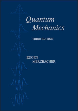 Quantum Mechanics, 3rd Edition