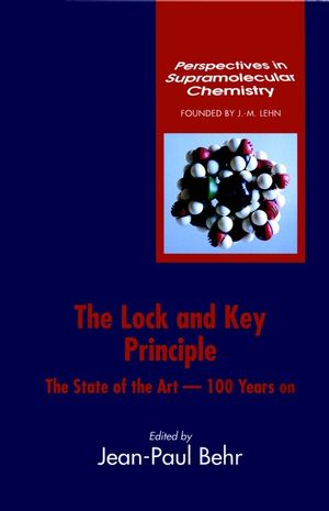 The Lock-and-Key Principle, Volume 1, The State of the Art--100 Years On (0471939021) cover image
