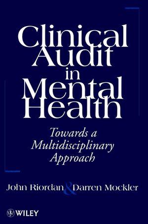 Clinical Audit in Mental Health: Toward a Multidisciplinary Approach