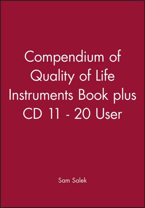Compendium of Quality of Life Instruments Book plus CD 11 - 20 User