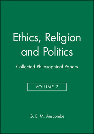 Ethics, Religion and Politics: Collected Philosophical Papers, Volume 3