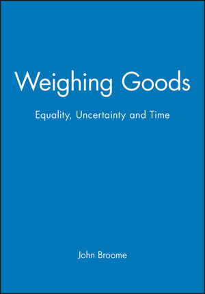 Weighing Goods: Equality, Uncertainty and Time (0631199721) cover image