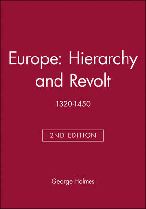 Europe: Hierarchy and Revolt: 1320-1450, 2nd Edition