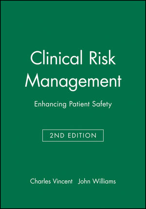 Clinical Risk Management: Enhancing Patient Safety, 2nd Edition (0727913921) cover image