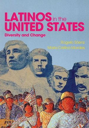 Latinos in the United States: Diversity and Change (0745642721) cover image