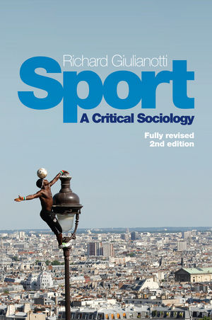 Sport: A Critical Sociology, 2nd Edition