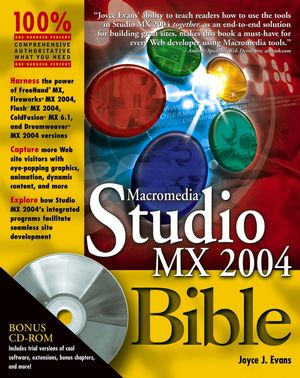 Macromedia Studio MX 2004 Bible (0764544721) cover image