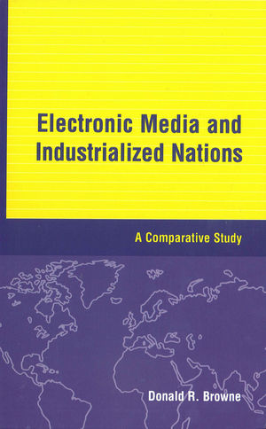 Electronic Media and Industrialized Nations: A Comparative Study