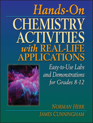Hands-On Chemistry Activities with Real-Life Applications: Easy-to-Use Labs and Demonstrations for Grades 8-12 (0876282621) cover image