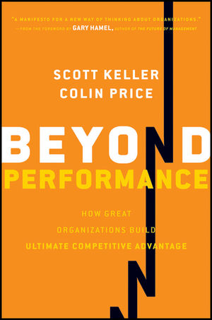 Book Cover Image for Beyond Performance: How Great Organizations Build Ultimate Competitive Advantage