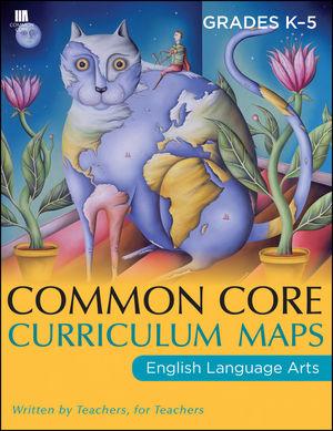 Common Core Curriculum Maps in English Language Arts, Grades K-5 (1118108221) cover image