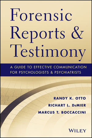 Wiley: Forensic Reports And Testimony: A Guide To Effective