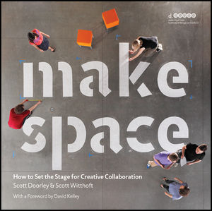 Make Space: How to Set the Stage for Creative Collaboration (1118197321) cover image