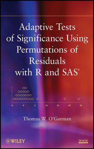 Adaptive Tests of Significance Using Permutations of Residuals with R and SAS (1118218221) cover image