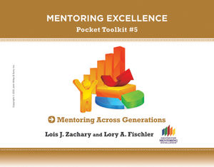 Mentoring Across Generations: Mentoring Excellence Pocket Toolkit #5 (1118271521) cover image