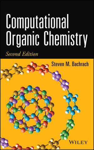 Computational Organic Chemistry, 2nd Edition (1118291921) cover image