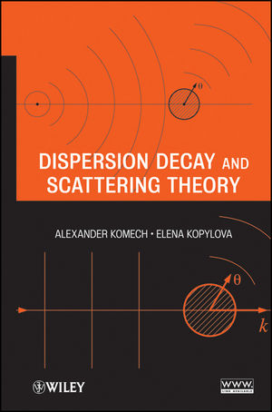 Dispersion Decay and Scattering Theory (1118341821) cover image