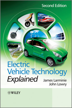 Electric Vehicle Technology Explained, 2nd Edition (1118361121) cover image
