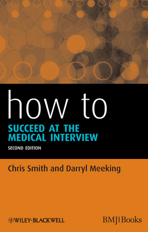 How to Succeed at the Medical Interview, 2nd Edition (1118393821) cover image