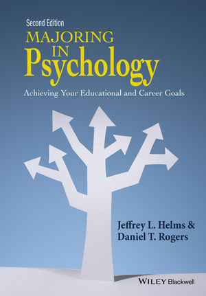 Majoring in Psychology: Achieving Your Educational and Career Goals, 2nd Edition (1118741021) cover image